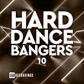 Hard Dance Bangers, Vol. 10 de Various Artists