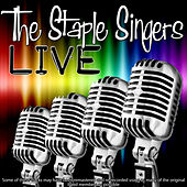 The Staple Singers Live by Various Artists