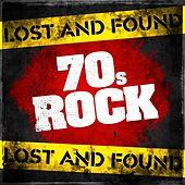 Lost and Found: 70s Rock de Various Artists