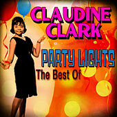 Party Lights: The Best Of de Claudine Clark