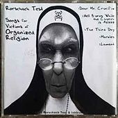 Songs for Victims of Organized Religion by Rorschach Test