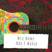 Meu Nome Não É Maria by Orquestra Pan American Os Cariocas