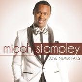 Love Never Fails de Micah Stampley