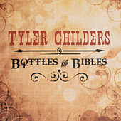Bottles and Bibles di Tyler Childers
