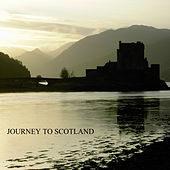 A Journey To Scotland by Various Artists