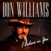 I Believe In You von Don Williams