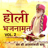 Holi Bhajnamrit, Vol. 2 by Sant Shri Asharamji Bapu