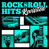 Rock 'N' Roll Hits Revisited di Various Artists