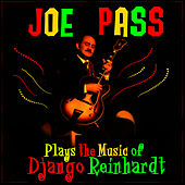 Plays The Music Of Django Reinhardt van Joe Pass
