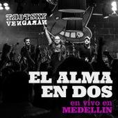 El Alma en Dos (En Vivo - Medellín) de Trotsky Vengarán