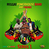 Reggae Powerhouse Band and Friends Series 1 de Reggae Powerhouse Band