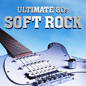 Ultimate 80s Soft Rock by L.A Band