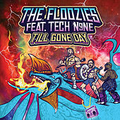 Till Gone Day by The Floozies