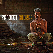 Slip Away / Remedy by Project Soaker