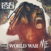 World War Me by King Iso
