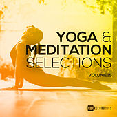 Yoga & Meditation Selections, Vol. 15 von Various Artists