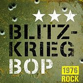 Blitzkrieg Bop: 1976 Rock by Various Artists