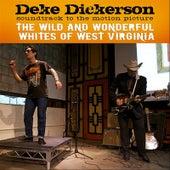 Soundtrack Album: The Wild And Wonderful Whites of West Virginia von Deke Dickerson
