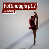 Pattinaggio Pt.2 Ice skating di Various Artists