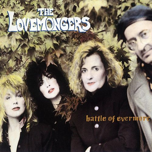 Battle of Evermore by Lovemongers
