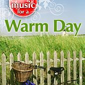 Music For A Warm Day von Weather Delight