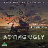 Actin Ugly de Bd Miguel