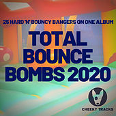 Total Bounce Bombs 2020 by Various Artists