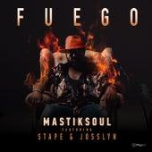 Fuego (Radio Mix) by Mastik Soul