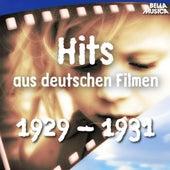 Hits aus deutschen Filmen 1929 - 1931 by Various Artists