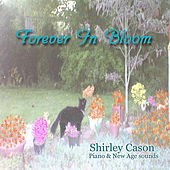 Forever In Bloom by Shirley Cason