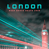 London Deep House Beats 2020 von Chill Out