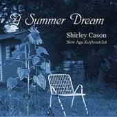 A Summer Dream by Shirley Cason