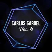 Carlos Gardel, Vol. 4 von Carlos Gardel