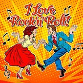 I Love Rock 'N' Roll! de Various Artists