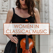 Women in Classical Music de Various Artists