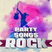 Party Songs: Rock de Various Artists