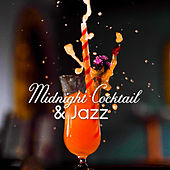Midnight Cocktail & Jazz (Special Evening Collection, Glamour Party) by Instrumental Jazz Music Ambient