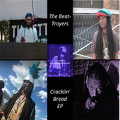 Cracklin' Bread EP by The Beat-Trayers