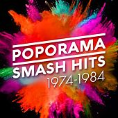 Poporama: Smash Hits 1974-1984 by Various Artists