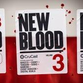 New Blood, Vol. 3 by Sisko, Cooky, Namena, Wheeto, Event Horizon, Tension, Digital Koala