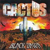 Black Dawn by Cactus