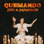 Quemando de Iseo & Dodosound