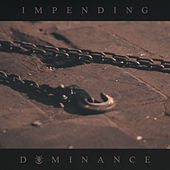 Impending Dominance de Ingested