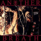 Another Breath by Ingested