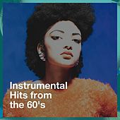 Instrumental Hits from the 60's de 60's Party, 60's 70's 80's 90's Hits, The 60's Pop Band