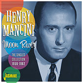 Moon River: The Singles Collection (1956-1962) by Henry Mancini