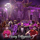 Passing Protagonists by The Jack Moves