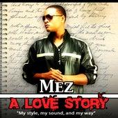 A Love Story de Mez