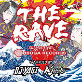 THE RAVE SUPPORTED BY IBOGA RECORDS COMPLIED BY DJ YAGI & KIYOTO de Various Artists