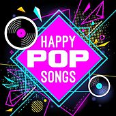 Happy Pop Songs de Various Artists